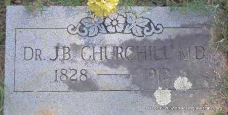 CHURCHILL,  M D, J  B, DR - Scott County, Arkansas   J  B, DR CHURCHILL,  M D - Arkansas Gravestone Photos