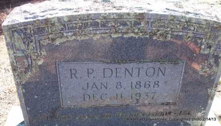 DENTON, R P - Scott County, Arkansas | R P DENTON - Arkansas Gravestone Photos