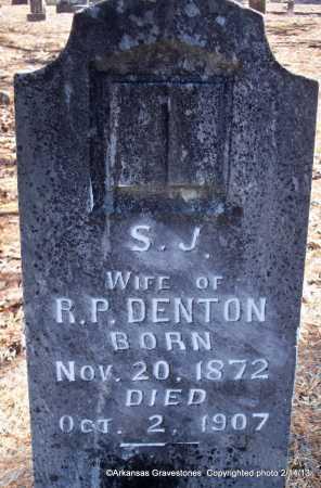 DENTON, S   J - Scott County, Arkansas | S   J DENTON - Arkansas Gravestone Photos