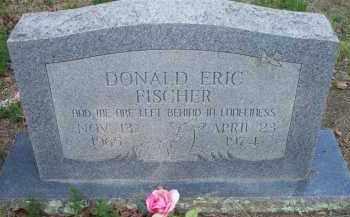FISCHER, DONALD ERIC - Scott County, Arkansas | DONALD ERIC FISCHER - Arkansas Gravestone Photos