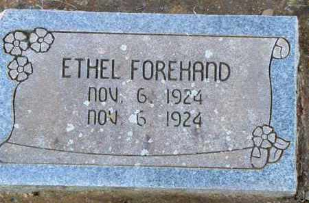 FOREHAND, ETHEL - Scott County, Arkansas   ETHEL FOREHAND - Arkansas Gravestone Photos