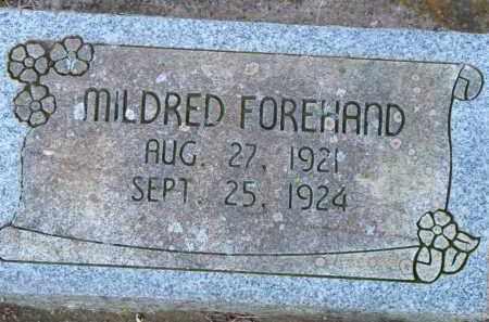 FOREHAND, MILDRED - Scott County, Arkansas | MILDRED FOREHAND - Arkansas Gravestone Photos