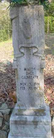 GILBREATH, MILTON DALE - Scott County, Arkansas   MILTON DALE GILBREATH - Arkansas Gravestone Photos