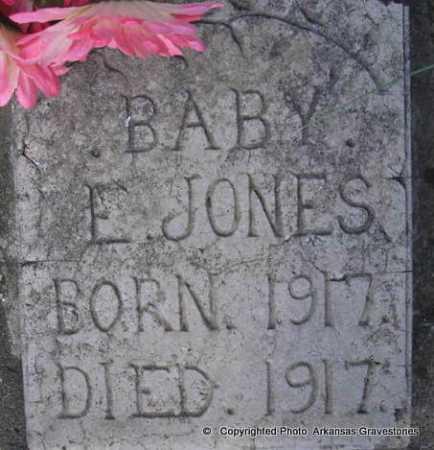 JONES, BABY E - Scott County, Arkansas | BABY E JONES - Arkansas Gravestone Photos