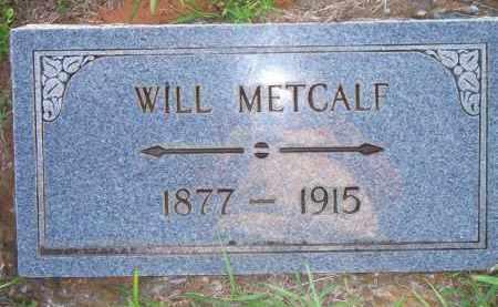 METCALF, WILL - Scott County, Arkansas | WILL METCALF - Arkansas Gravestone Photos