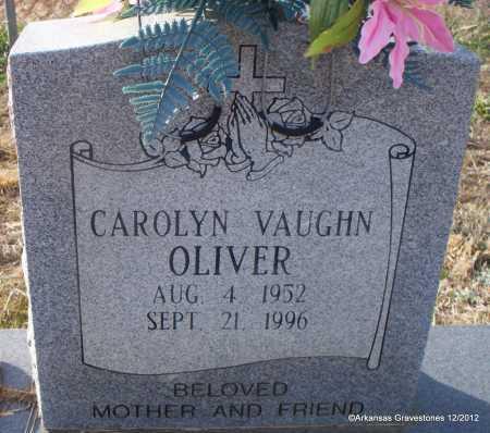 VAUGHN OLIVER, CAROLYN - Scott County, Arkansas | CAROLYN VAUGHN OLIVER - Arkansas Gravestone Photos