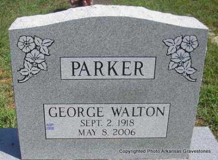 PARKER, GEORGE WALTON - Scott County, Arkansas   GEORGE WALTON PARKER - Arkansas Gravestone Photos