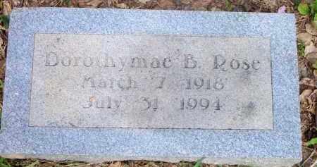 ROSE, DOROTHYMAE B - Scott County, Arkansas   DOROTHYMAE B ROSE - Arkansas Gravestone Photos