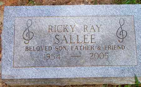 SALLEE, RICKY RAY - Scott County, Arkansas | RICKY RAY SALLEE - Arkansas Gravestone Photos