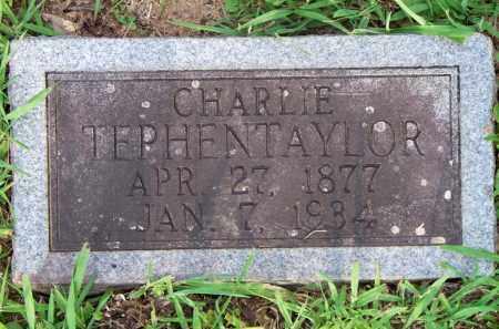 TEPHENTAYLOR, CHARLIE - Scott County, Arkansas | CHARLIE TEPHENTAYLOR - Arkansas Gravestone Photos