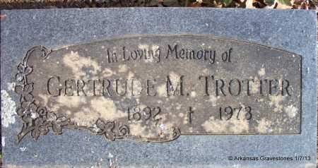 TROTTER, GERTRUDE M - Scott County, Arkansas   GERTRUDE M TROTTER - Arkansas Gravestone Photos