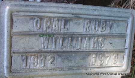 WILLIAMS, OPAL RUBY - Scott County, Arkansas | OPAL RUBY WILLIAMS - Arkansas Gravestone Photos
