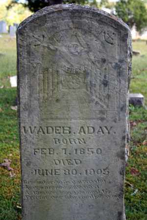 ADAY, WADE BLESSINGAME. - Searcy County, Arkansas | WADE BLESSINGAME. ADAY - Arkansas Gravestone Photos