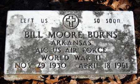 BURNS (VETERAN WWII), BILL MOORE - Searcy County, Arkansas | BILL MOORE BURNS (VETERAN WWII) - Arkansas Gravestone Photos