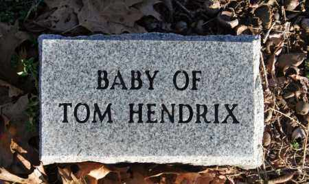 HENDRIX, BABY OF TOM HENDRIX - Searcy County, Arkansas | BABY OF TOM HENDRIX HENDRIX - Arkansas Gravestone Photos