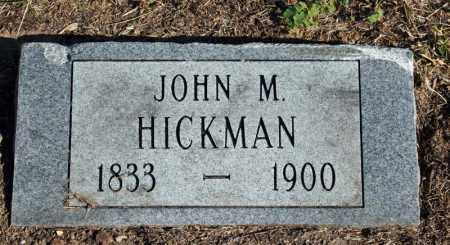 HICKMAN, JOHN M. - Searcy County, Arkansas | JOHN M. HICKMAN - Arkansas Gravestone Photos