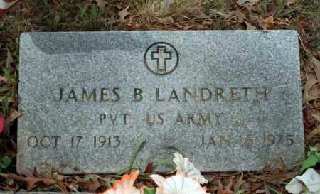 LANDRETH (VETERAN), JAMES B - Searcy County, Arkansas   JAMES B LANDRETH (VETERAN) - Arkansas Gravestone Photos