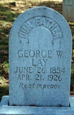 LAY, GEORGE W. - Searcy County, Arkansas   GEORGE W. LAY - Arkansas Gravestone Photos