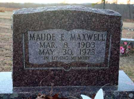 MAXWELL, MAUDE E. - Searcy County, Arkansas | MAUDE E. MAXWELL - Arkansas Gravestone Photos