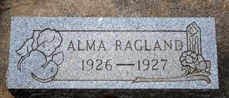 RAGLAND, ALMA - Searcy County, Arkansas | ALMA RAGLAND - Arkansas Gravestone Photos