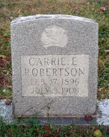 ROBERTSON, CARRIE E. - Searcy County, Arkansas | CARRIE E. ROBERTSON - Arkansas Gravestone Photos