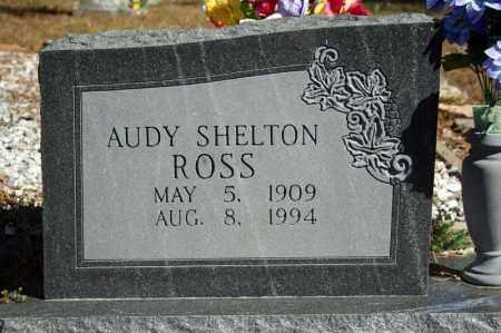 ROSS, AUDY SHELTON - Searcy County, Arkansas   AUDY SHELTON ROSS - Arkansas Gravestone Photos