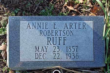 ROBERTSON RUFF, ANNIE E. ARTER - Searcy County, Arkansas | ANNIE E. ARTER ROBERTSON RUFF - Arkansas Gravestone Photos