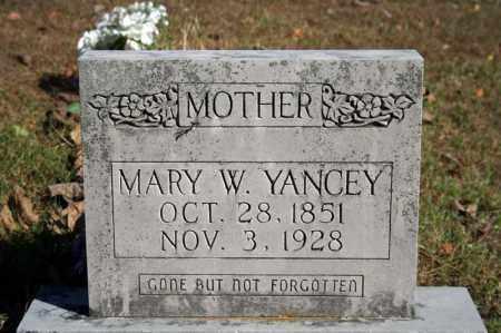 YANCEY, MARY W. - Searcy County, Arkansas | MARY W. YANCEY - Arkansas Gravestone Photos