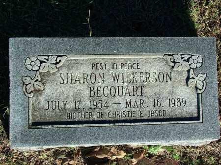 BECQUART, SHARON WILKERSON - Sebastian County, Arkansas | SHARON WILKERSON BECQUART - Arkansas Gravestone Photos