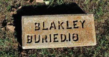 BLAKLEY, UNKNOWN - Sebastian County, Arkansas | UNKNOWN BLAKLEY - Arkansas Gravestone Photos