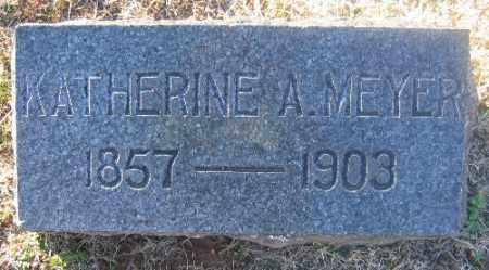 MEYER, KATHERINE A. - Sebastian County, Arkansas | KATHERINE A. MEYER - Arkansas Gravestone Photos