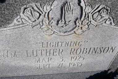 "ROBINSON, WM LUTHER ""LIGHTENING"" - Sebastian County, Arkansas | WM LUTHER ""LIGHTENING"" ROBINSON - Arkansas Gravestone Photos"
