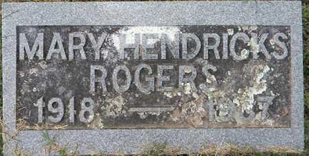 HENDRICKS ROGERS, MARY - Sebastian County, Arkansas   MARY HENDRICKS ROGERS - Arkansas Gravestone Photos