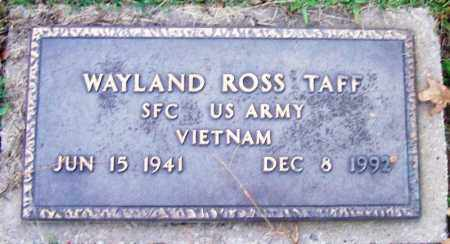 TAFF (VETERAN VIET), WAYLAND ROSS - Sebastian County, Arkansas | WAYLAND ROSS TAFF (VETERAN VIET) - Arkansas Gravestone Photos