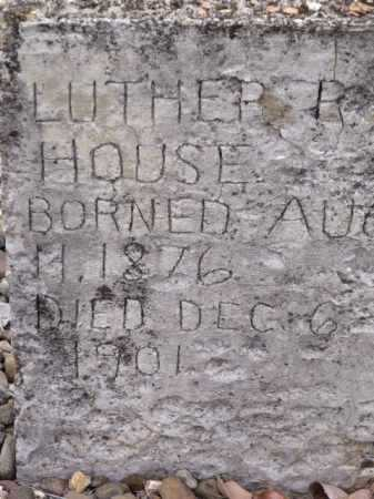 HOUSE, LUTHER R - Sevier County, Arkansas | LUTHER R HOUSE - Arkansas Gravestone Photos