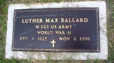 BALLARD (VETERAN WWII), LUTHER MAX - Sharp County, Arkansas | LUTHER MAX BALLARD (VETERAN WWII) - Arkansas Gravestone Photos