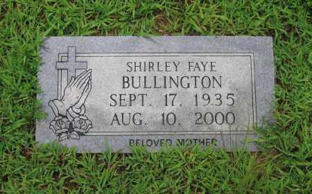 BULLINGTON, SHIRLEY FAYE - Sharp County, Arkansas | SHIRLEY FAYE BULLINGTON - Arkansas Gravestone Photos