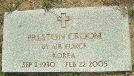 CROOM (VETERAN KOR), PRESTON - Sharp County, Arkansas | PRESTON CROOM (VETERAN KOR) - Arkansas Gravestone Photos