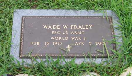 FRALEY (VETERAN WWII), WADE WELCH - Sharp County, Arkansas | WADE WELCH FRALEY (VETERAN WWII) - Arkansas Gravestone Photos