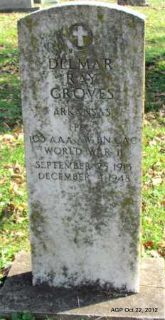 GROVES (VETERAN WWII), DELMAR RAY - Sharp County, Arkansas   DELMAR RAY GROVES (VETERAN WWII) - Arkansas Gravestone Photos