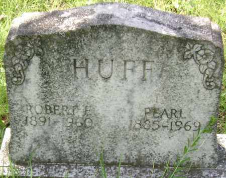HUFF, ROBERT E. - Sharp County, Arkansas | ROBERT E. HUFF - Arkansas Gravestone Photos