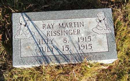 KISSINGER, RAY MARTIN - Sharp County, Arkansas | RAY MARTIN KISSINGER - Arkansas Gravestone Photos