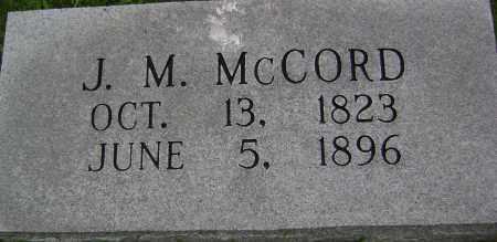 "MCCORD, JOSEPH MULKIE ""J M"" - Sharp County, Arkansas | JOSEPH MULKIE ""J M"" MCCORD - Arkansas Gravestone Photos"