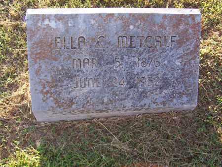 METCALF, ELLA - Sharp County, Arkansas | ELLA METCALF - Arkansas Gravestone Photos