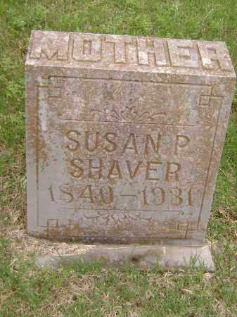 SHAVER, SUSAN P - Sharp County, Arkansas | SUSAN P SHAVER - Arkansas Gravestone Photos