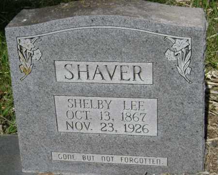 SHAVER, SHELBY LEE - Sharp County, Arkansas | SHELBY LEE SHAVER - Arkansas Gravestone Photos
