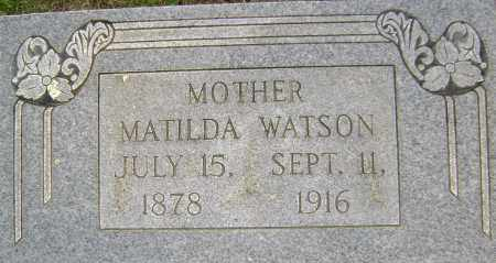 WATSON, MATLIDA E - Sharp County, Arkansas | MATLIDA E WATSON - Arkansas Gravestone Photos