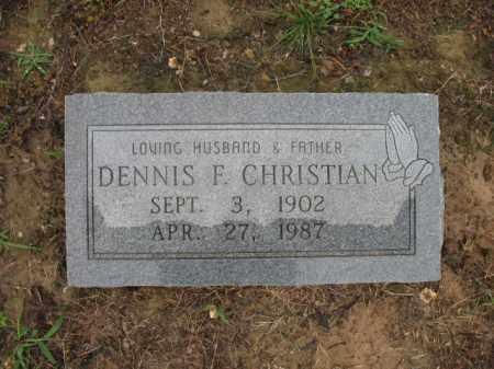 CHRISTIAN, DENNIS F - St. Francis County, Arkansas | DENNIS F CHRISTIAN - Arkansas Gravestone Photos