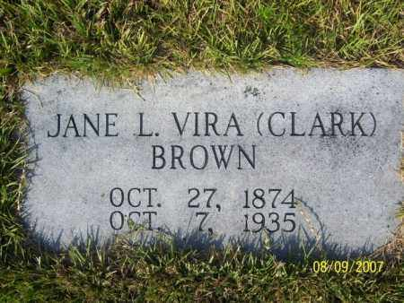 CLARK BROWN, JANE L. VIRA - Stone County, Arkansas | JANE L. VIRA CLARK BROWN - Arkansas Gravestone Photos