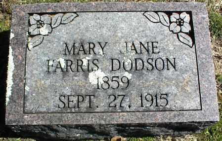 FARRIS DODSON, MARY JANE - Stone County, Arkansas | MARY JANE FARRIS DODSON - Arkansas Gravestone Photos